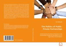 Portada del libro de The Politics of Public-Private Partnerships