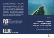 Couverture de Chinese Educational Leaders' Conceptions of Learning and Leadership