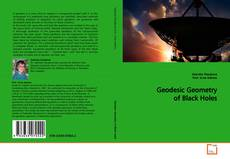 Bookcover of Geodesic Geometry of Black Holes