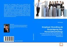 Bookcover of Employer Branding als Ausprägung des  Personalmarketings