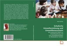 Bookcover of Schulische Umwelterziehung und Umweltbewusstsein