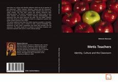 Bookcover of Metis Teachers