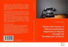 Capa do livro de Theory and Practice of Telecommunications Regulation in Nigeria through the Development Question