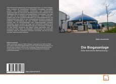 Bookcover of Die Biogasanlage