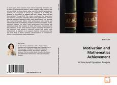 Обложка Motivation and Mathematics Achievement: