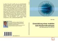 Bookcover of Entwicklung eines mobilen EUV-Rastermikroskopes