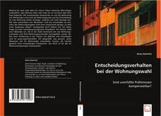 Bookcover of Entscheidungsverhalten bei der Wohnungswahl