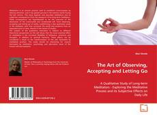 Buchcover von The Art of Observing, Accepting and Letting Go