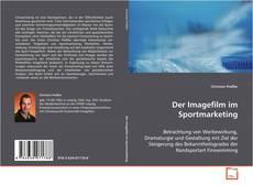 Bookcover of Der Imagefilm im Sportmarketing