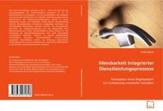 Copertina di Messbarkeit Integrierter Dienstleistungsprozesse