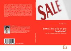 Bookcover of Einfluss der Geiz-ist-geil Gesellschaft