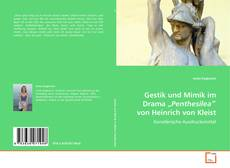 """Copertina di Gestik und Mimik im Drama """"Penthesilea"""" von Heinrich von Kleist"""