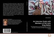 Capa do livro de An Interview Study with Members of the Latin King Nation