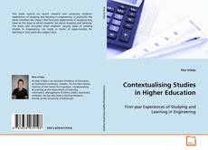 Bookcover of Contextualising Studies in Higher Education