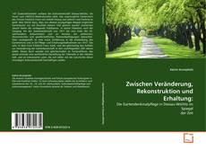 Capa do livro de Zwischen Veränderung, Rekonstruktion und Erhaltung: