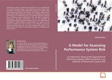 Bookcover of A Model for Assessing Performance System Risk