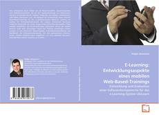 Bookcover of E-Learning: Entwicklungsaspekte eines mobilen Web-Based-Trainings