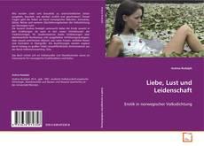 Bookcover of Liebe, Lust und Leidenschaft