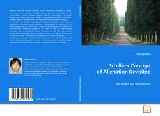 Bookcover of Schiller's Concept of Alienation Revisited