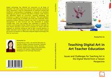 Couverture de Teaching Digital Art in Art Teacher Education