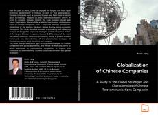 Bookcover of Globalization of Chinese Companies