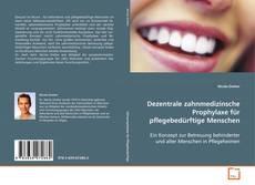 Borítókép a  Dezentrale zahnmedizinsche Prophylaxe für pflegebedürftige Menschen - hoz