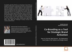 Co-Branding as a Tool for Strategic Brand Activation kitap kapağı