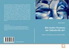 Bookcover of Wie laufen Prozesse der Selbstkritik ab?