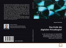Das Ende der digitalen Privatkopie? kitap kapağı