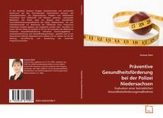 Обложка Präventive Gesundheitsförderung bei der Polizei Niedersachsen