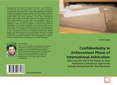 Confidentiality in Enforcement Phase of International Arbitration的封面