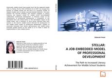 Bookcover of STELLAR: A JOB-EMBEDDED MODEL OF PROFESSIONAL DEVELOPMENT