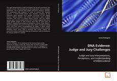 Couverture de DNA Evidence: Judge and Jury Challenges