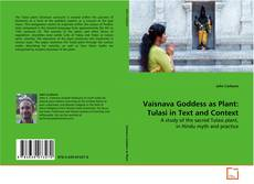 Bookcover of Vaisnava Goddess as Plant: Tulasi in Text and Context