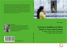 Couverture de Vaisnava Goddess as Plant: Tulasi in Text and Context