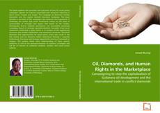 Bookcover of Oil, Diamonds, and Human Rights in the Marketplace