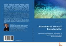Bookcover of Artificial Reefs and Coral Transplantation