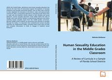 Copertina di Human Sexuality Education in the Middle Grades Classroom