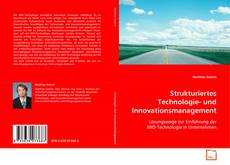 Bookcover of Strukturiertes Technologie- und Innovationsmanagement
