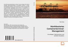 Bookcover of Marktbasiertes Containerterminal-Management
