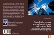 Wertorientierung aus unternehmensinterner und -externer Sicht kitap kapağı