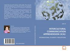 Couverture de INTERCULTURAL COMMUNICATION APPREHENSION (ICA):