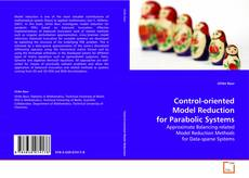 Buchcover von Control-oriented Model Reduction for Parabolic Systems