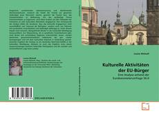 Bookcover of Kulturelle Aktivitäten der EU-Bürger