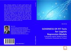 Couverture de GOODNESS-OF-FIT Tests for Logistic Regression Models