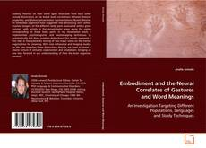 Обложка Embodiment and the Neural Correlates of Gestures and Word Meanings