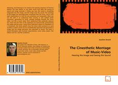 The Cinesthetic Montage of Music-Video的封面