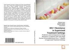 Buchcover von HIV-1 Resistance in Supervised Treatment Settings