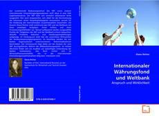 Bookcover of Internationaler Währungsfond und Weltbank