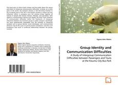 Capa do livro de Group Identity and Communication Difficulties